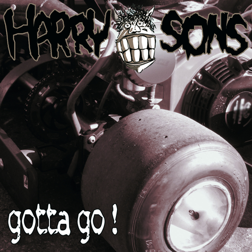 Harry Sons - HARRY SONS - Gotta Go!