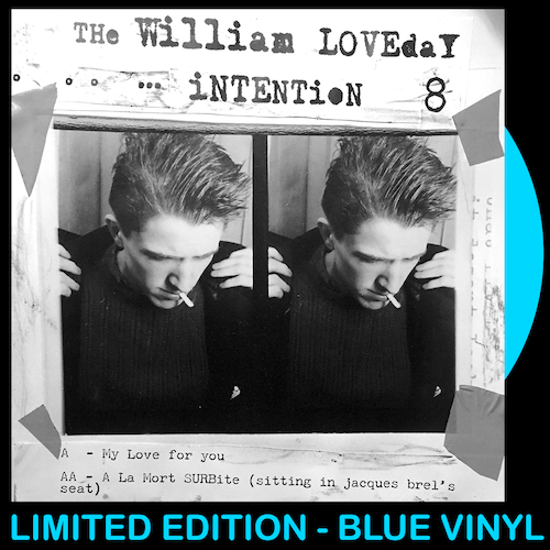 """The William Loveday Intention - My Love For You 7"""" (LIGHT BLUE VINYL)"""