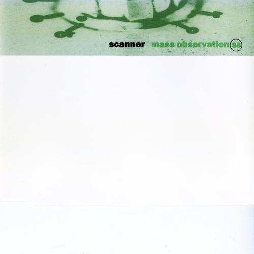 Scanner - Mass Observation
