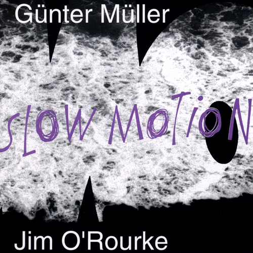 Günter Müller - Slow Motion
