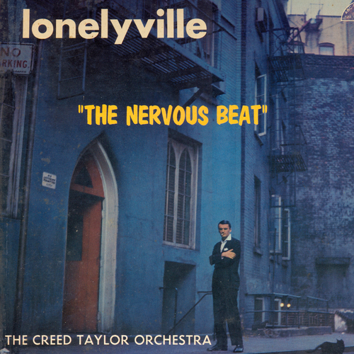 """The Creed Taylor Orchestra - Lonelyville """"The Nervous Beat"""""""