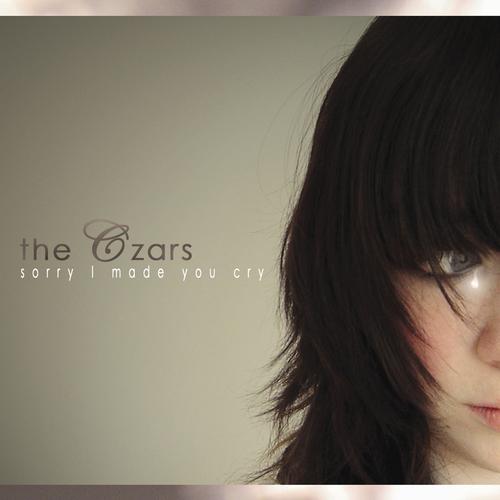 The Czars - Sorry I Made You Cry