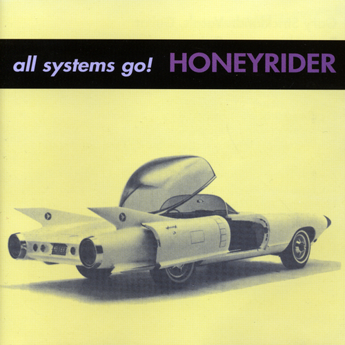 Honeyrider - All Systems Go!