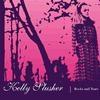 Kelly Slusher - Rocks And Tears CD