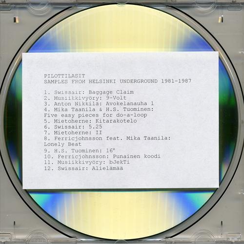 Various Artists - Pilottilasit - Samples from Helsinki Underground 1981-1987