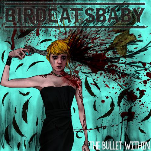 Birdeatsbaby - The Bullet Within (Sheet Music)