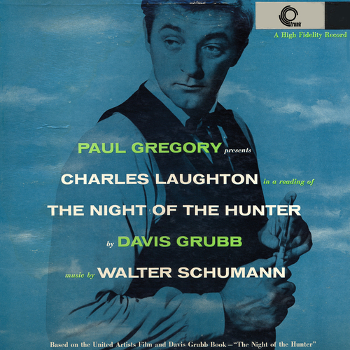 Charles Laughton - Charles Laughton Reads The Night Of The Hunter
