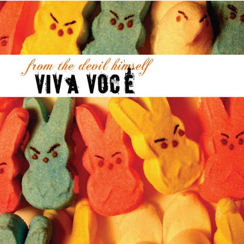 Viva Voce - From The Devil Himself