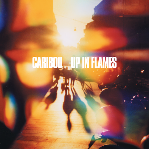 Caribou (formerly Dan Snaith's Manitoba) - Up In Flames (Special Edition)