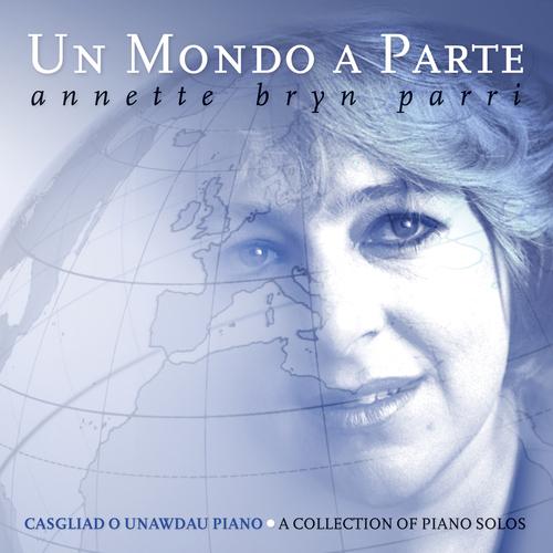 Annette Bryn Parri - Un Mondo A Parte