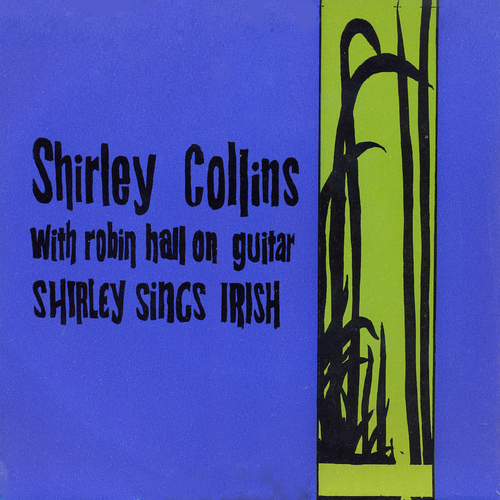 Shirley Collins With Robin Hall - Shirley Sings Irish