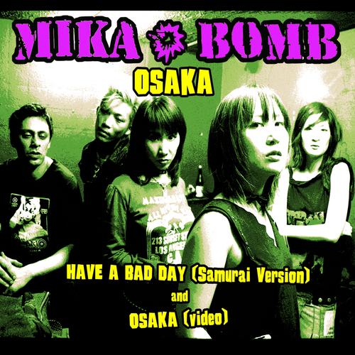 Mikabomb - Osaka