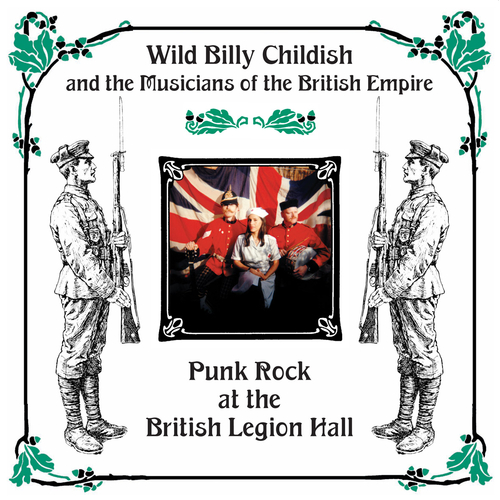 Wild Billy Childish & The Musicians Of The British Empire - Punk Rock At The British Legion Hall (Album)