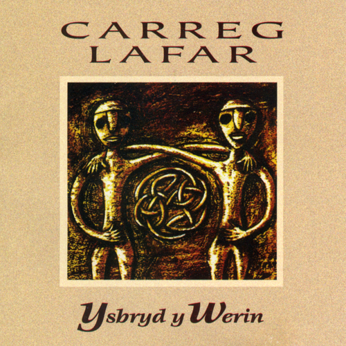 Carreg Lafar - Ysbryd Y Werin