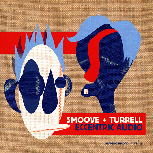 Smoove & Turrell - Eccentric Audio