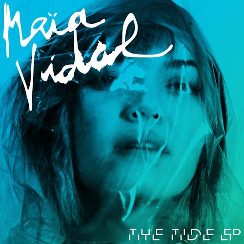 Maia Vidal - The Tide