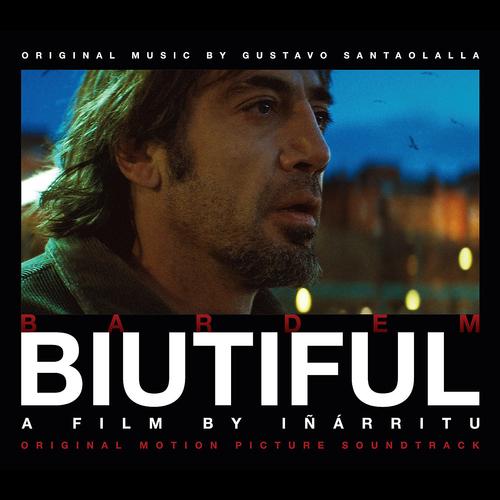 Gustavo Santoalalla - Biutiful