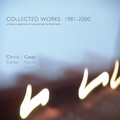 Collected Works 1981 - 2000