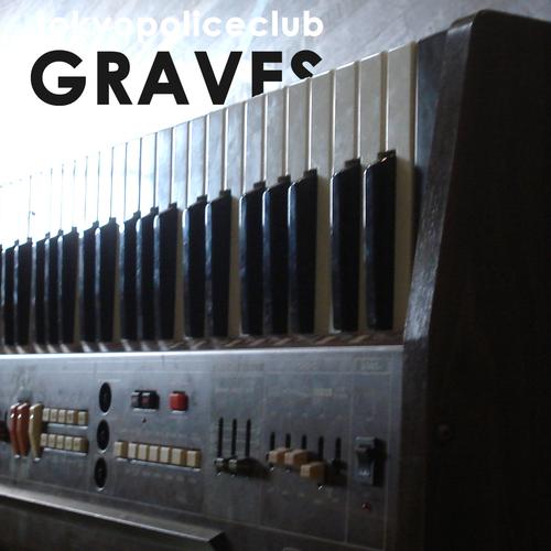 Tokyo Police Club - Graves