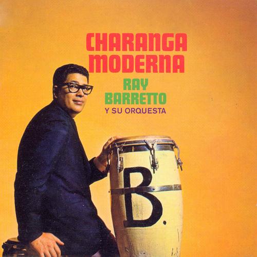 Ray Barretto Et Su Orchestra - Charanga Moderna