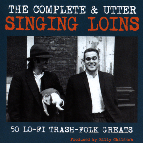 The Singing Loins - Complete and Utter