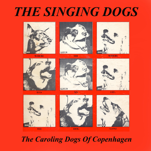 Carl Weismann And The Singing Dogs - The Singing Dogs - The Caroling Dogs Of Copenhagen