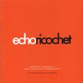 Echo Ricochet