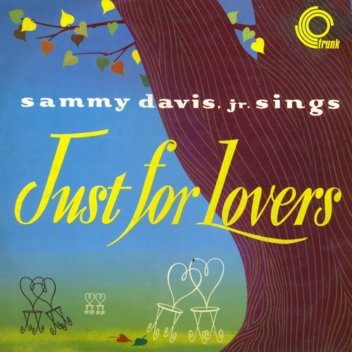 Sammy Davis, Jr. with Orchestra Directed by Sy Oliver and Marty Steven - Sammy Davis, Jr. Sings Just for Lovers