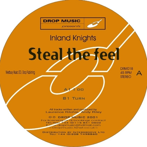 Inland Knights - Steal The Feel