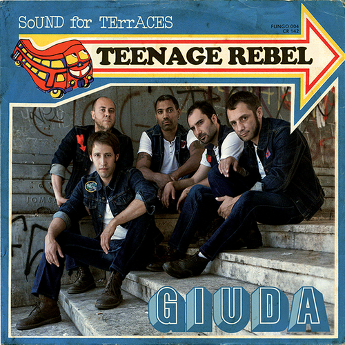 "Giuda - Teenage Rebel 7"" (ITALIAN PRESSING)"