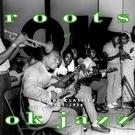 Roots Of OK Jazz
