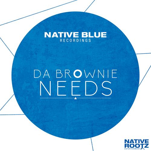 Da Brownie - Needs