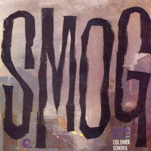 Chet Baker, Helen Merrill & Piero Umiliani and His Orchestra - Smog (Original Motion Picture Soundtrack) [Remastered]