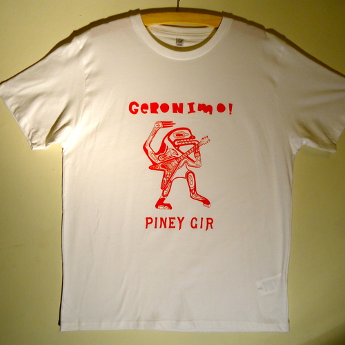 Piney Gir - Geronimo! red on white t-shirt