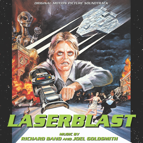 Joel Goldsmith | Richard Band - Laserblast (Original Soundtrack Recording)