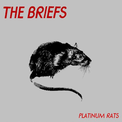 The Briefs - Platinum Rats CD