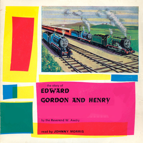 Written by Reverend W. Awdry read by Johnny Morris - Classic Bedtime Stories: Edward, Gordon and Henry