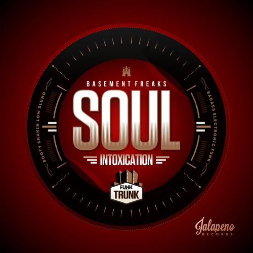 Basement Freaks - Soul Intoxication