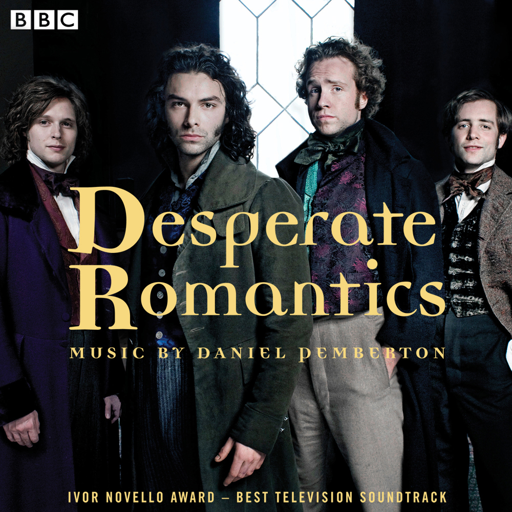 Desperate Romantics: Original Soundtrack From The BBC TV Series