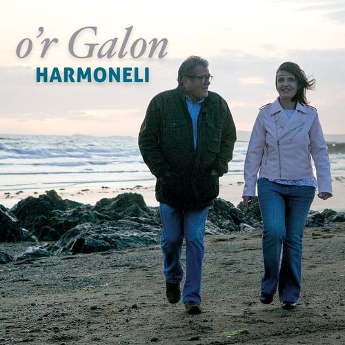 Harmoneli - O'r Galon