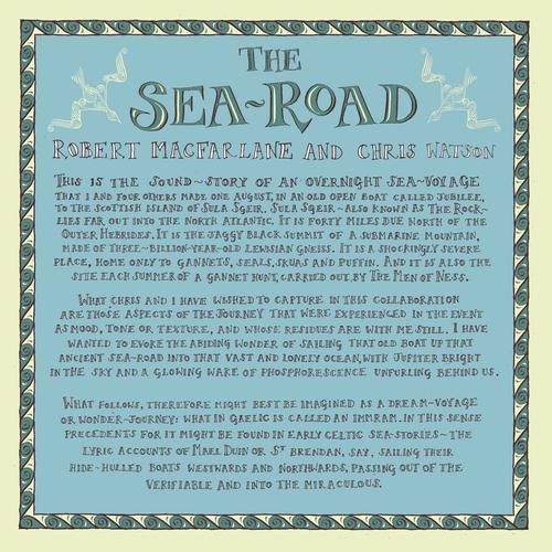 Robert Macfarlane & Chris Watson - The Sea-Road