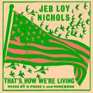That's How We're Living (Remixes)