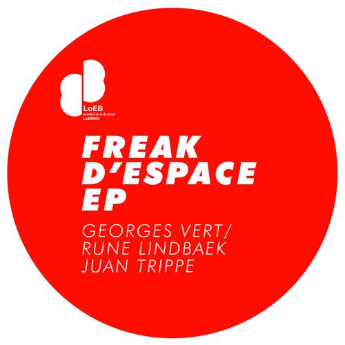 Georges Vert - Freak D'Espace