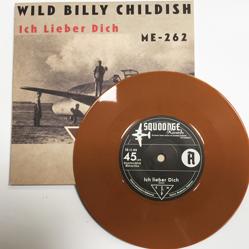 "Billy Childish, CTMF - CTMF - Ich Lieber Dich / ME-242 - Limited edition BROWN VINYL 7"" on Squoooge Records, Germany"