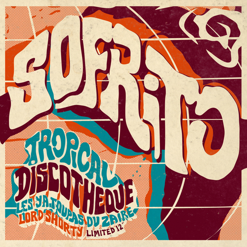 Sofrito - Tropical Discotheque - Limited EP