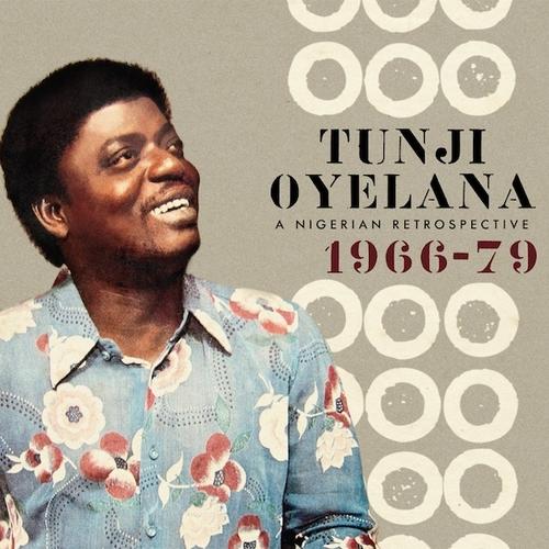 Tunji Oyelana - A Nigerian Retrospective 1966-79