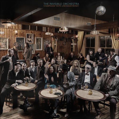 The Invisible Orchestra - Champagne Taste Lemonade Money