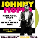 "Real Cool Baby 7"" (Yellow vinyl)"