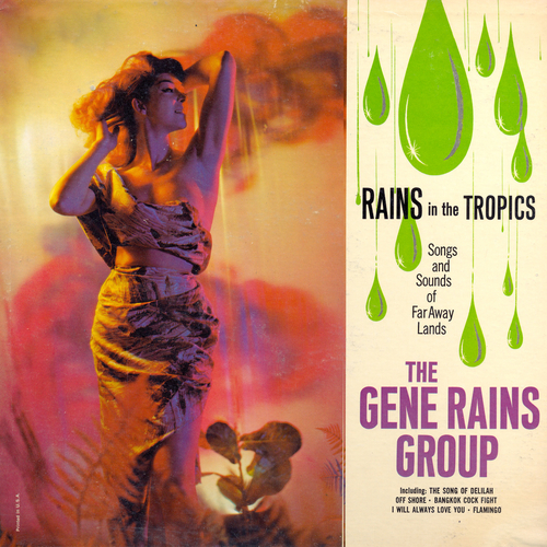 The Gene Rains Group - Rains in the Tropics