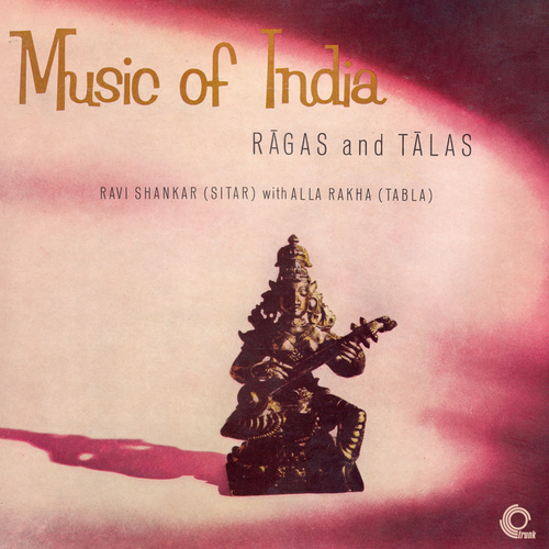 Ravi Shankar and Alla Rakha - Music of India - Ragas and Talas - TO GET THIS RELEASE FOR FREE JOIN THE MAILING LIST HERE: http://trunkrecords.greedbag.com/freedownload/